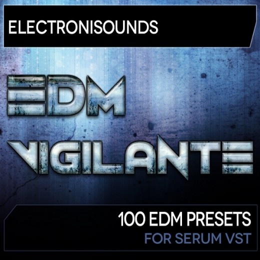 Electronisounds-EdmVigilanteForSerum-600