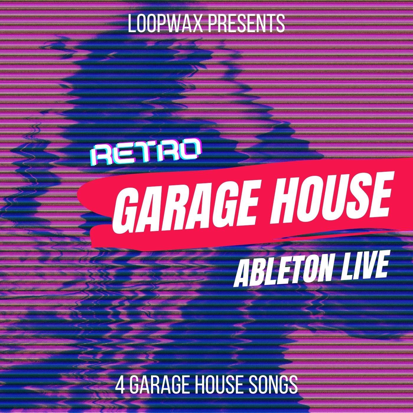 RETRO GARAGE HOUSE ABLETON